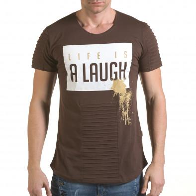 Мъжка кафява тениска с надпис Life is a Laugh il170216-68 2