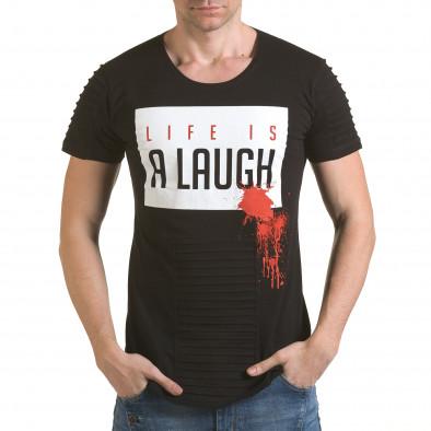Мъжка черна тениска с надпис Life is a Laugh il170216-70 2