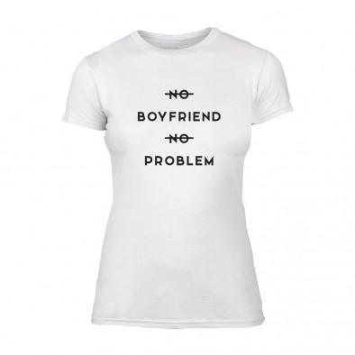 Дамска бяла тениска No Boyfirend No Problem TMN-F-057 2