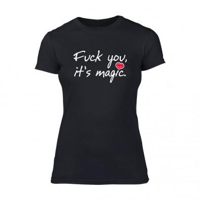 Дамска черна тениска Fuck You, It's Magic TMN-F-078 2