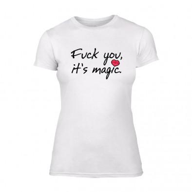 Дамска бяла тениска Fuck You, It's Magic TMN-F-077 2