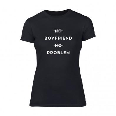 Дамска черна тениска No Boyfirend No Problem TMN-F-058 2