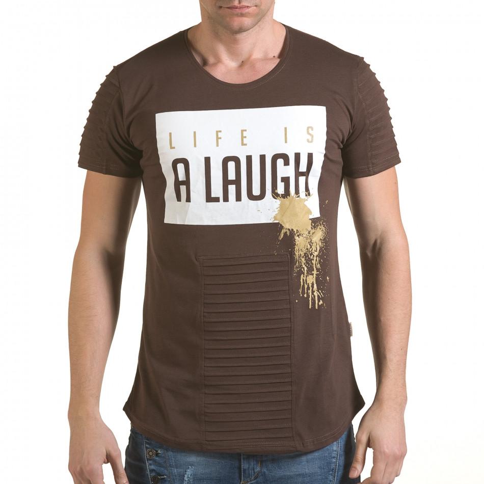 Мъжка кафява тениска с надпис Life is a Laugh il170216-68