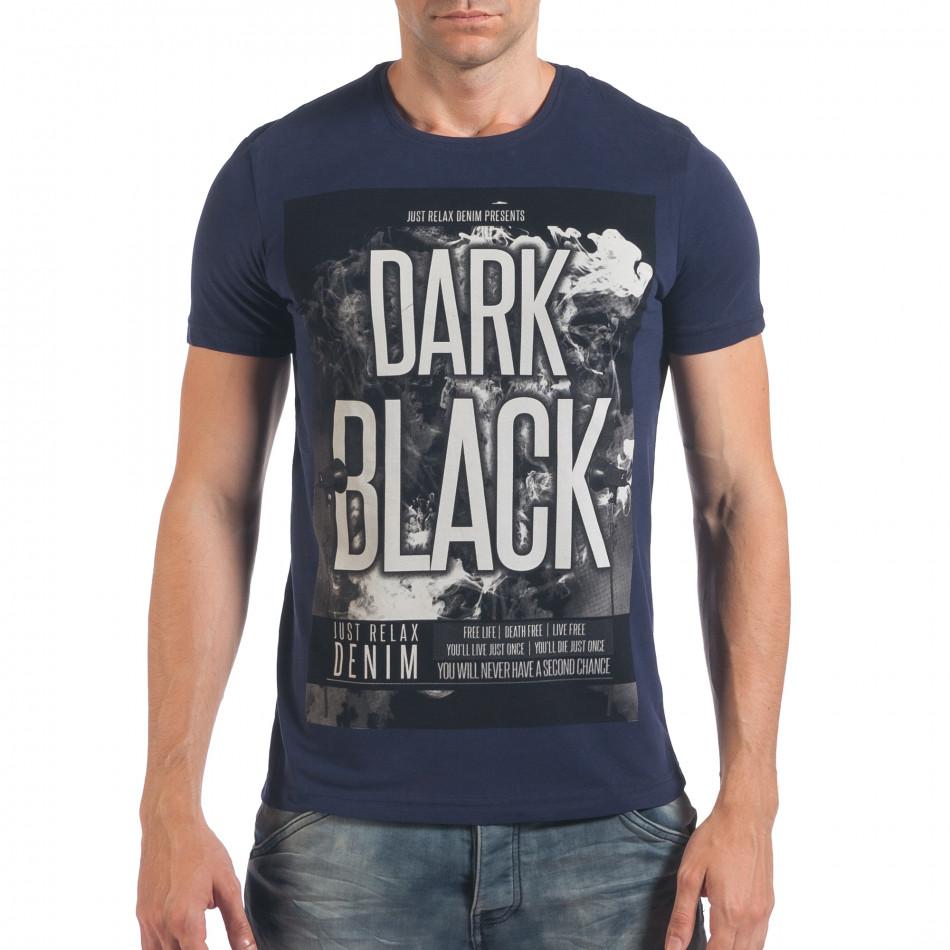 Мъжка синя тениска с надпис Dark Black il060616-3