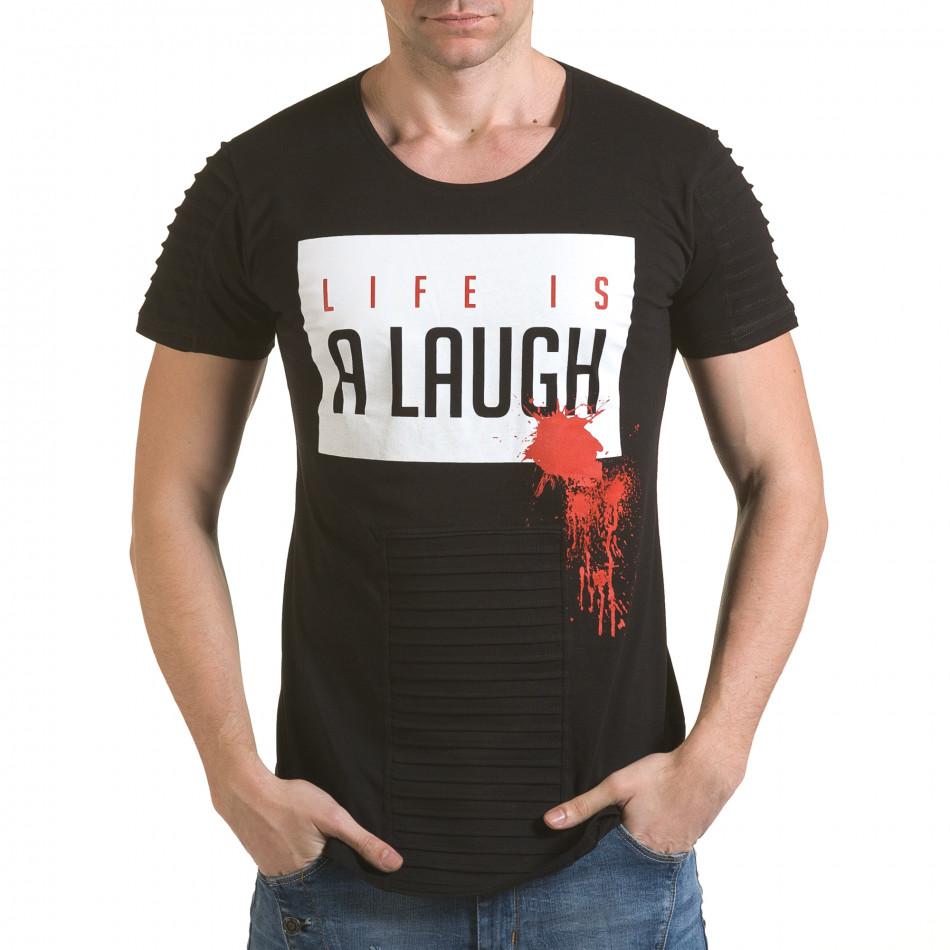 Мъжка черна тениска с надпис Life is a Laugh il170216-70
