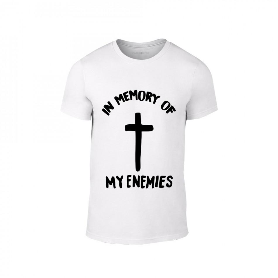 Мъжка бяла тениска In Memory of my Enemies TMN-M-203