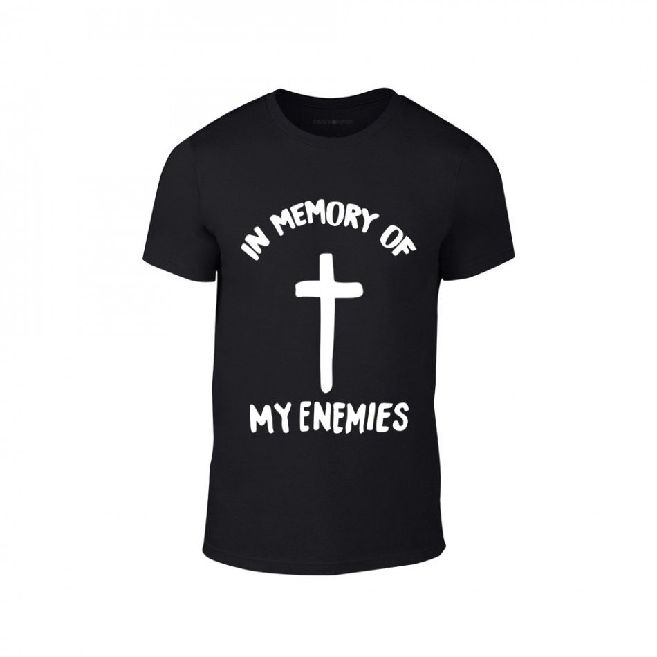 Мъжка черна тениска In Memory of my Enemies TMN-M-204