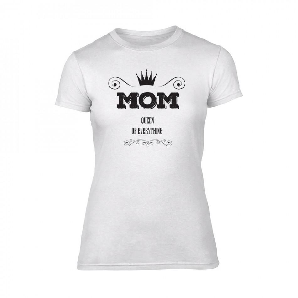 Дамска бяла тениска Mom Queen Of Everything TMN-F-087