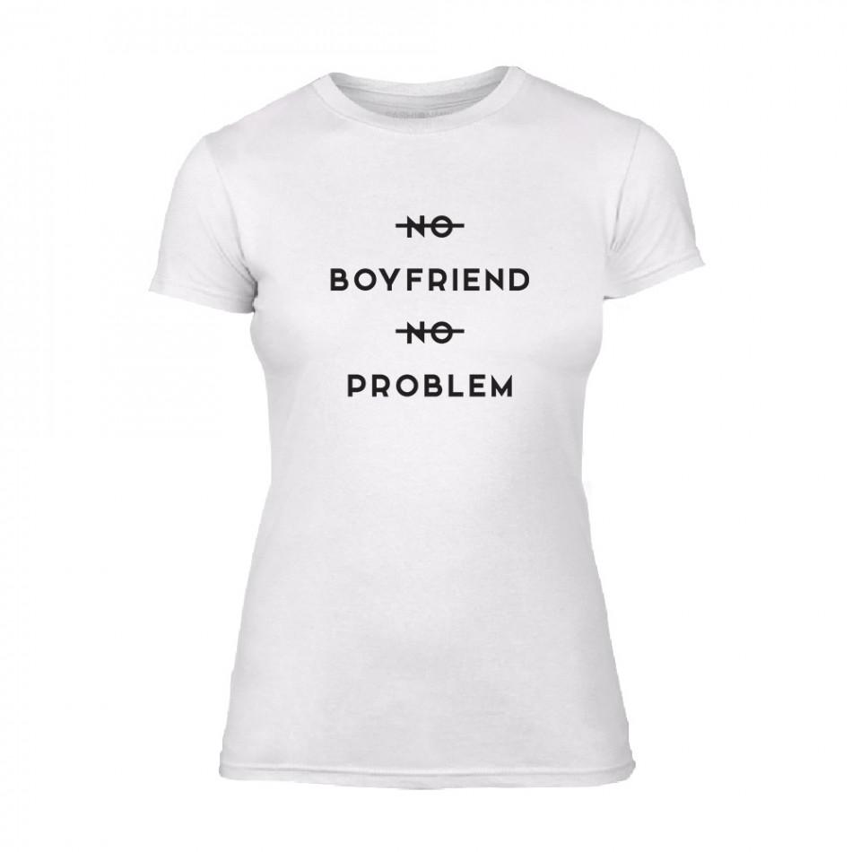 Дамска бяла тениска No Boyfirend No Problem TMN-F-057