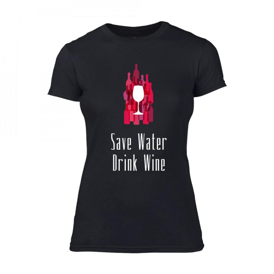Дамска черна тениска Save Water Drink Wine TMN-F-076