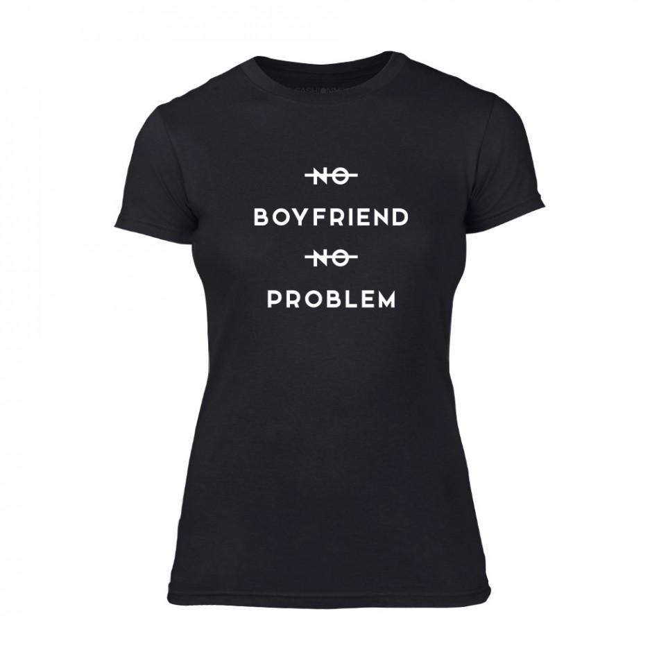 Дамска черна тениска No Boyfirend No Problem TMN-F-058