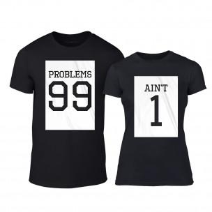 Тениски за двойки 99 Problems Aint 1 черни