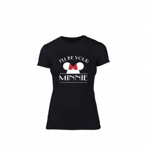 Дамска тениска I Will Be Your, размер M