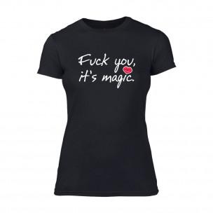 Дамска черна тениска Fuck You, It's Magic