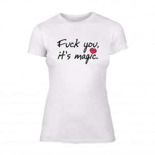 Дамска бяла тениска Fuck You, It's Magic