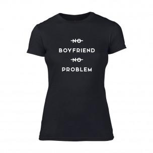 Дамска черна тениска No Boyfirend No Problem